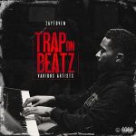 Zaytoven – Trap on Beatz (2021)