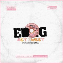 Edo. G & EL Maryacho – Act Sweet (2021)