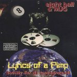 Eightball & MJG – Lyrics Of A Pimp (1997)