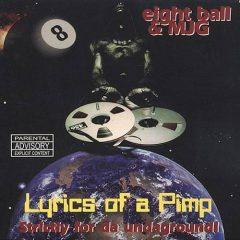 Eightball & MJG – Lyrics Of A Pimp (1997)