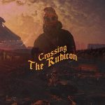 IceRocks – Crossing the Rubicon (2021)