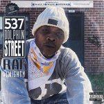 Raf Almighty & BigBob – 537 Dolphin Street (2021)
