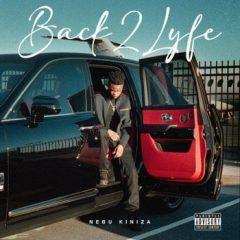 Nebu Kiniza – Back2Lyfe (2021)