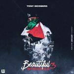 Tony Moxberg – Beautiful Struggle 3 (2021)