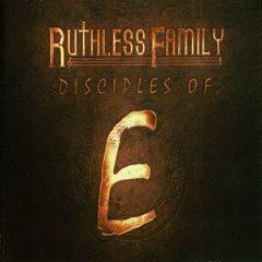 VA – Ruthless Family: Disciples of E (2020)