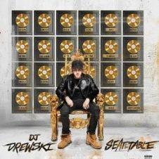 DJ DREWSKI – Seat At The Table (2021)