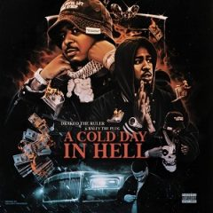 Drakeo the Ruler & Ralfy the Plug – A Cold Day In Hell (2021)