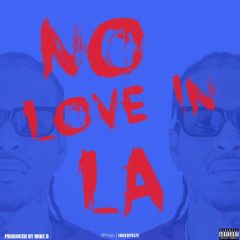 G Perico – No Love In LA (2021)
