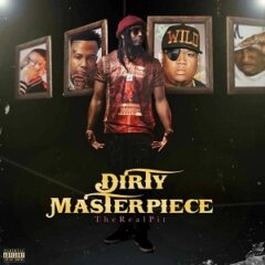 TheRealPIT – Dirty Masterpiece (2021)