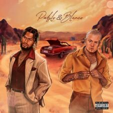 Dave East & Millyz – Pablo & Blanco (2021)