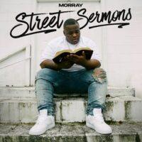 Morray – Street Sermons (2021)