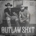 Adam Calhoun & Struggle Jennings – Outlaw Shxt (2021)