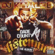DJ Khaled – Listennn…The Album (2006)