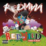 Redman – Red Gone Wild (2007)