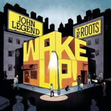 The Roots – Wake Up! (With John Legend) (2010)
