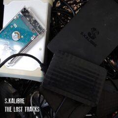 S.Kalibre – The Lost Tracks (2021)
