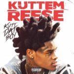 Kuttem Reese – Kutt Dat Boy (2021)