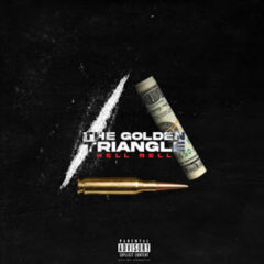 Hell Rell – The Golden Triangle (2021)