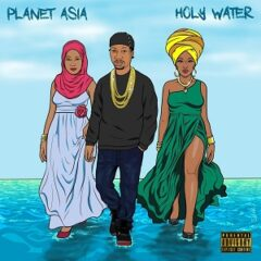 Planet Asia – Holy Water (2021)