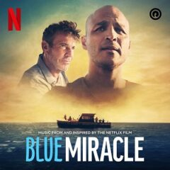 VA – Blue Miracle (Music from and Inspired by the Netflix Film) (2021)