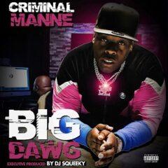 Criminal Manne – Big Dawg (2021)