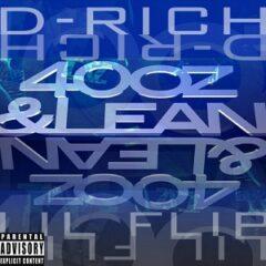Lil Flip & D-Rich The Crown Kid – 40oz & Lean (2021)