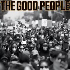 The Good People – The Greater Good (2021)