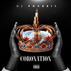 DJ Pharris – Coronation (2021)