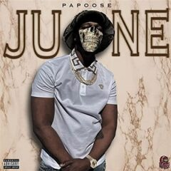 Papoose – June (2021)