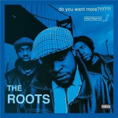 The Roots – Do You Want More?!!!??! (Deluxe) (2021)