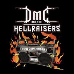 DMC (Run-D.M.C.) and the Hellraisers – Raw Cane Sugar (2021)