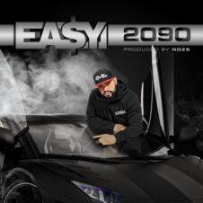 Ea$y Money – 2090 (2021)