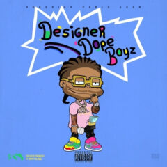 HoodRich Pablo Juan – Designer Dope Boyz (2021)