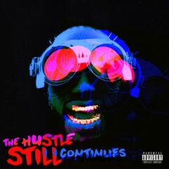 Juicy J – The Hustle Still Continues (Deluxe) (2021)