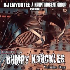 Bumpy Knuckles & DJ Enyoutee – Produced by Bumpy Knuckles Vol. 1 (2021)