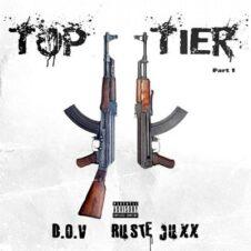 D.O.V & Ruste Juxx – Top Tier Pt. 1 (2021)