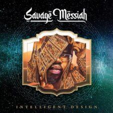 Savage Messiah & IDE – Intelligent Design (2021)