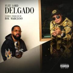 Flee Lord & Roc Marciano – Delgado (2021)