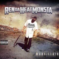 Ren Da Heatmonsta – Mudvillain (2021)