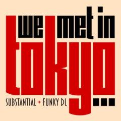 Substantial & Funky DL – We Met in Tokyo EP (2021)