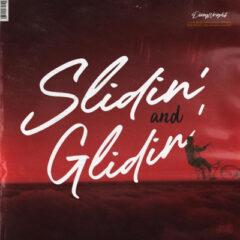 Dizzy Wright – Slidin And Glidin (2021)