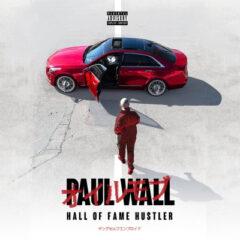 Paul Wall – Hall of Fame Hustler (2021)
